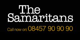 Call the Samaritans on 08457 90 90 90
